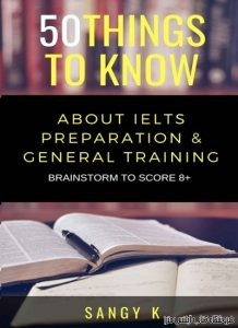 50Things to Know About IELTS For General Training Module Brainstorm To Score 8