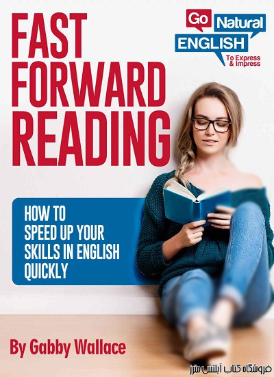 Fast Forward Reading-How to Speed Up Your Skills in English