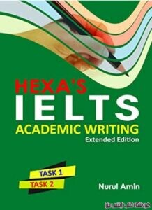 HEXA'S IELTS Academic Writing Extended Edition