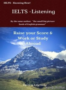 IELTS - Listening: Raise your Score & Work or Study Abroad