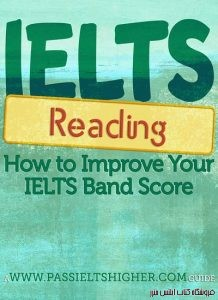 IELTS Reading - How to improve your IELTS Test Band Score