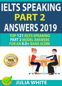 IELTS ُSpeaking Part 2 Answers 2019