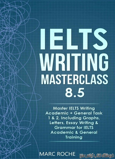 IELTS Writing Masterclass 8.5
