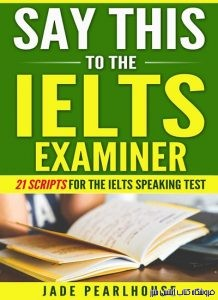 Say This to the IELTS Examiner