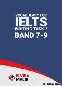Vocabulary for IELTS Writing Task 2 - Band 7-9
