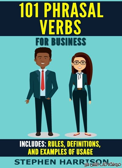 101Phrasal Verbs for Business -Business English