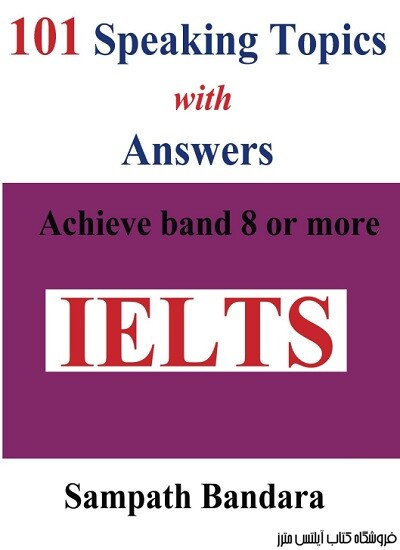 101Speaking Topics with Answers Achieve band 8 or more