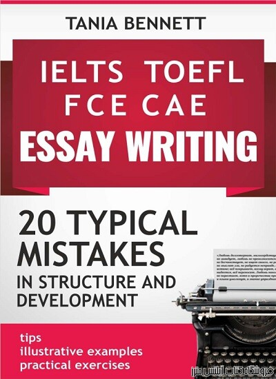 20TYPICAL MISTAKES in Structure and development -TOEFL IELTS FCE CAE Essay Writing