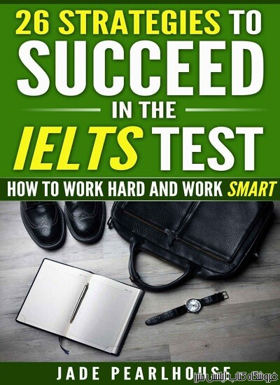 26Strategies to Succeed in the IELTS Test