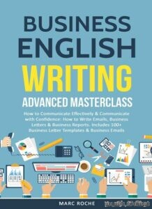 Business English Writing Advanced Masterclass