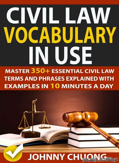Civil Law Vocabulary In Use Master 350+ Essential