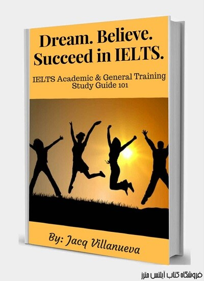 Dream. Believe. Succeed in IELTS