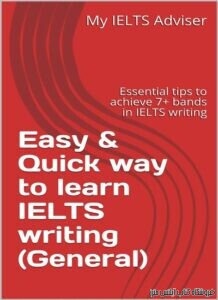 Easy & Quick way to learn IELTS writing (General) Essential tips to achieve 7+ bands in IELTS writing