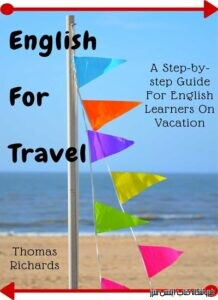 English For Travel A Step-by-step Guide For English Learners On Vacation