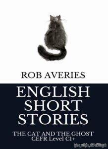 English Short Stories The Cat and the Ghost