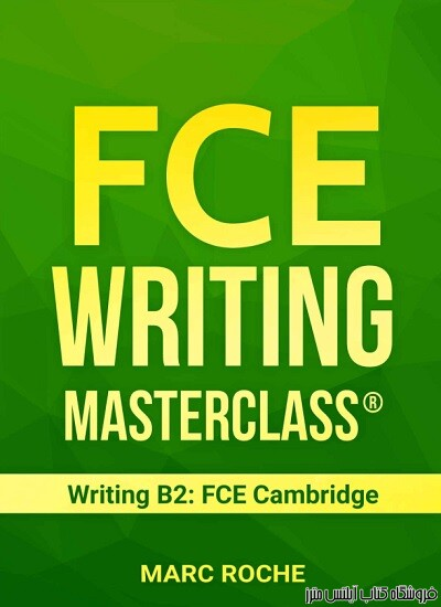 FCE Writing Masterclass-Writing B2 FCE Cambridge
