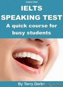 Fast Learn - IELTS Speaking Test A Quick Course For Busy Students