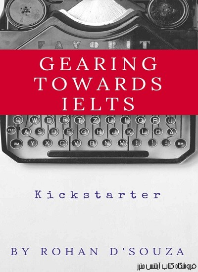Gearing Towards IELTS Preparatory Material for students preparing for IELTS