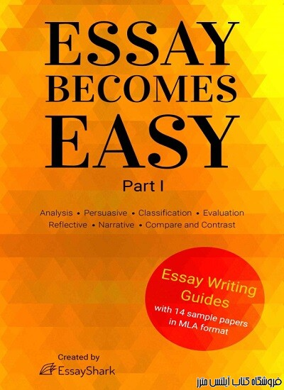 How to Write A+ Essays Step-By-Step Practical Guides with 14 Samples for Students
