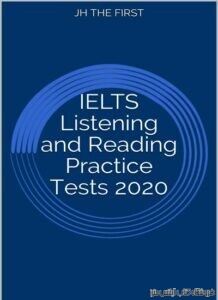IELTS Listening and Reading Practice Tests 2020
