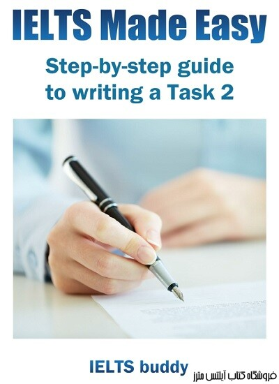 IELTS Made Easy-Guide to Writing Task 2