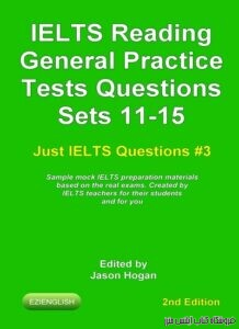 IELTS Reading. General Practice Tests Questions Sets 11-15