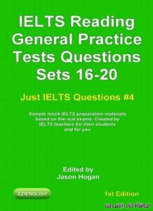 IELTS Reading General Practice Tests Questions Sets 16-20