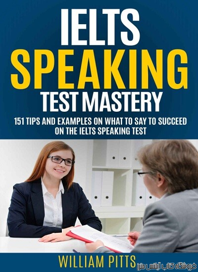 IELTS SPEAKING TEST SECRETS 151 Tips And Examples