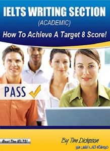 IELTS Writing Section – How To Achieve A Target 8 Score-Academic Training