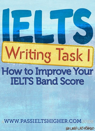 IELTS Writing Task 1 (Academic)- How to Improve Your IELTS Band Score