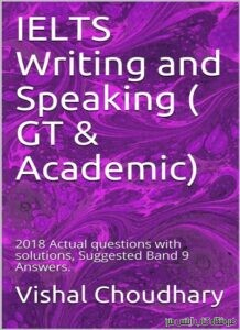 IELTS Writing and Speaking ( GT & Academic) 2018