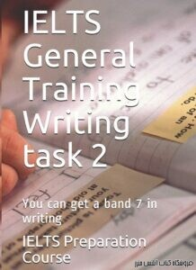IELTS General Training Writing task 2-You can get a band 7 in Writing