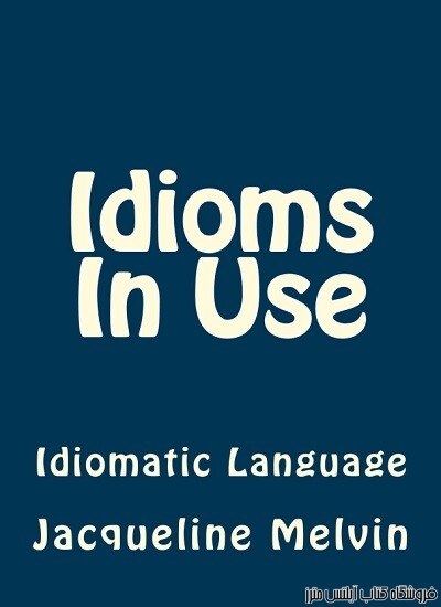 Idioms In Use Idiomatic Language-Idioms In Use Book 2