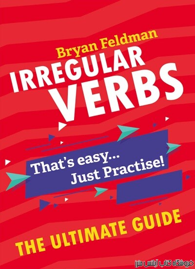 Irregular Verbs-The Ultimate Guide