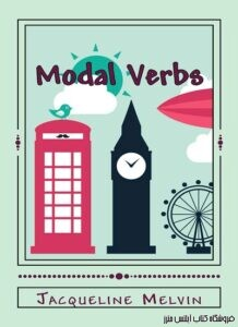 Modal Verbs - English Grammar - Verbs Book 2