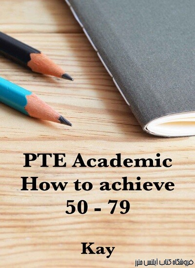 PTE ACADEMIC How to achieve 50 - 79