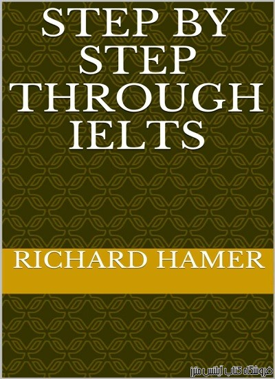 Step by Step Through IELTS