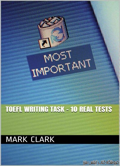 TOEFL Writing Task - 10 Real Tests