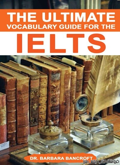 The Ultimate Vocabulary guide for the IELTS 2020 Edition