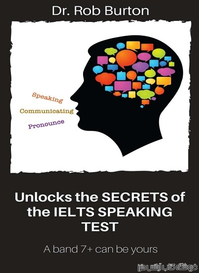 Unlocks the SECRETS of the IELTS SPEAKING TEST A band 7+ can be yours