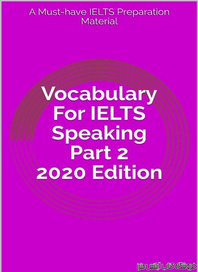Vocabulary For IELTS Speaking Part 2 2020 Edition