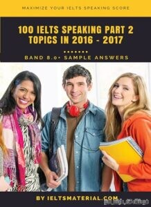 100IELTS Speaking Part 2 Band 8 Sample Answer
