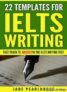 22Templates for IELTS Writing