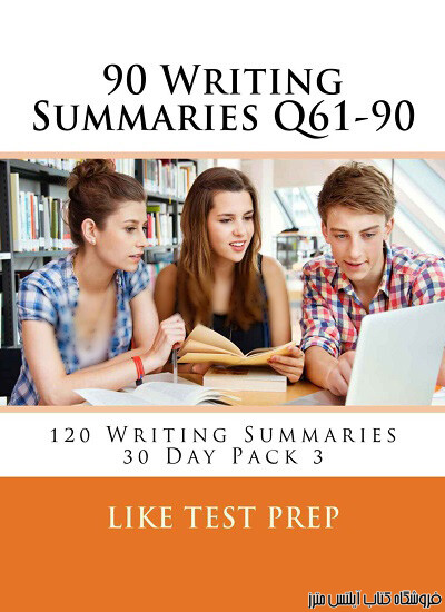 Writing Summaries Q61-90 120 Writing Summaries 30 Day Pack 3
