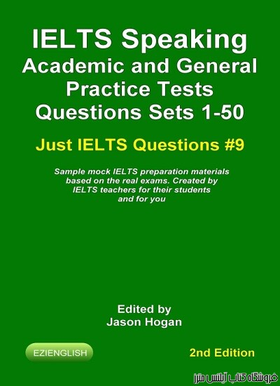 IELTS Speaking. Academic and General Practice Tests Questions Sets 1-50