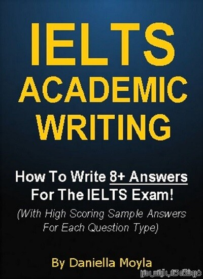 IELTS Academic Writing-How To Write 8+ Answers For The IELTS Exam