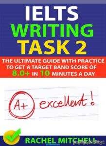 IELTS Writing Task 2-The Ultimate Guide
