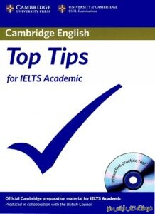 Cambridge English Top Tips for IELTS Academic
