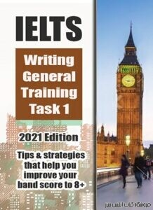IELTS Writing General Training Task 1 2021 Edition