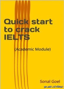 Quick start to crack IELTS - Academic Module